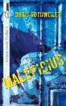 Maleficius (Schwarzwald Thriller, #2) - Doris Rothweiler