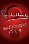 The Crimson Circle - Edgar Wallace
