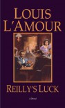 Reilly's Luck - Louis L'Amour