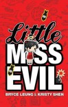 Little Miss Evil - Bryce Leung, Kristy Shen