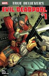 True Believers: Evil Deadpool #1 (True Believers (2016-)) - Salvador Espin, Nick Bradshaw, Daniel Way