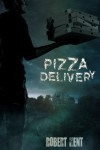 Pizza Delivery - Robert Kent
