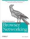 High Performance Browser Networking: What Every Web Developer Should Know about Networking and Web Performance - Ilya Grigorik
