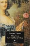 Maria Antonietta - Stefan Zweig, Lavinia Mazzucchetti