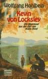 Kevin von Locksley - Wolfgang Hohlbein