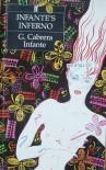 Infante's Inferno - G. Cabrera Infante