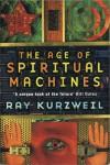 The age of spiritual machines - Ray Kurzweil