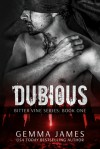 Dubious (Bitter Vine, #1) - Gemma James