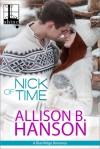 Nick of Time (A Blue Ridge Romance) - Allison B. Hanson