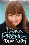 Dear Fatty - Dawn French