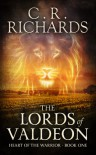 The Lords of Valdeon - C.R. Richards