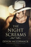 The Night Screams - Devon McCormack