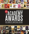 The Academy Awards(r): The Complete Unofficial History -- Revised and Up-To-Date - Gail Kinn, Jim Piazza