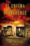 El enigma Stonehenge (LA TRAMA) - Sam Christer