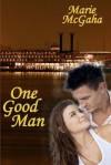 One Good Man - Rie McGaha, Marie McGaha