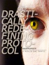 Drastically Redefining Protocol - rageprufrock