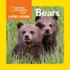 National Geographic Little Kids Look and Learn: Bears (Look & Learn) by National Geographic Kids (2015) Board book - National Geographic Kids