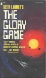 The Glory Game - Keith Laumer