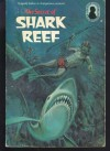 The Secret of Shark Reef (Alfred Hitchcock and the Three Investigators #30) - Alfred Hitchcock