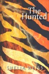 The Hunted - Shelia Weiss