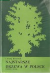 Najstarsze drzewa w Polsce. Przewodnik - Cezary Pacyniak