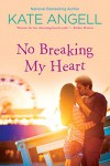 No Breaking My Heart (Barefoot William Beach) - Kate Angell