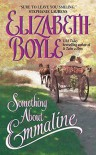 Something About Emmaline (Avon Romantic Treasures) by Elizabeth Boyle (2005-01-25) - Elizabeth Boyle