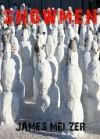 Snowmen - James Melzer
