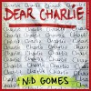 Dear Charlie - Huw Parmenter, N. D. Gomes, HarperCollins Publishers Limited