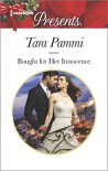 Bought for Her Innocence (Greek Tycoons Tamed) - Tara Pammi