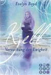 Kjell. Versuchung der Ewigkeit (Die Seerosen-Saga, Band 2) - Evelyn Boyd