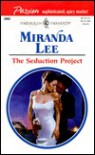 Seduction Project  (Presents Passion) - Miranda Lee