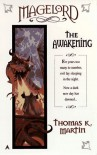 Magelord: The Awakening (Magelord Trilogy) - Thomas K. Martin