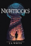 Nightbooks - J.A.  White