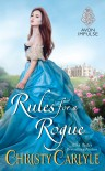 Rules for a Rogue - Christy Carlyle