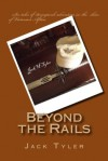 Beyond the Rails: Six Tales of Steampunk Adventure on the African Frontier - Jack Tyler