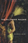 The Glimmer Palace - Beatrice Colin