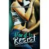 Hard to Resist (Hard to Resist, #1) - Shanora Williams