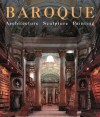 Baroque: Architecture, Sculpture, Painting -