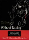 Telling Without Talking: Art as a Window into the World of Multiple Personality - Barry M. Cohen