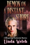 Demon on a Distant Shore: A Whisperings Mystery - Linda Welch
