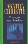 Agatha Christie: Passagier nach Frankfurt - Agatha Christie