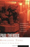 Kowloon Tong: A Novel of Hong Kong - Paul Theroux