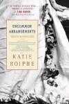 Uncommon Arrangements: Seven Marriages - Katie Roiphe