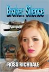 Broken Silence - Ross Richdale