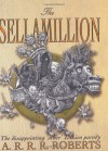 The Sellamillion: The Disappointing 'Other' Book (Gollancz Sf S.) - A.R.R.R. Roberts