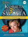 Kobieta na krańcu świata 3 - Wojciechowska Martyna