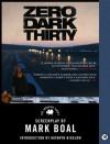Zero Dark Thirty: The Shooting Script - Mark Boal
