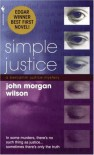 Simple Justice - John Morgan Wilson