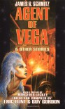 Agent of Vega & Other Stories - James H. Schmitz, Eric Flint, Guy Gordon, Mercedes Lackey